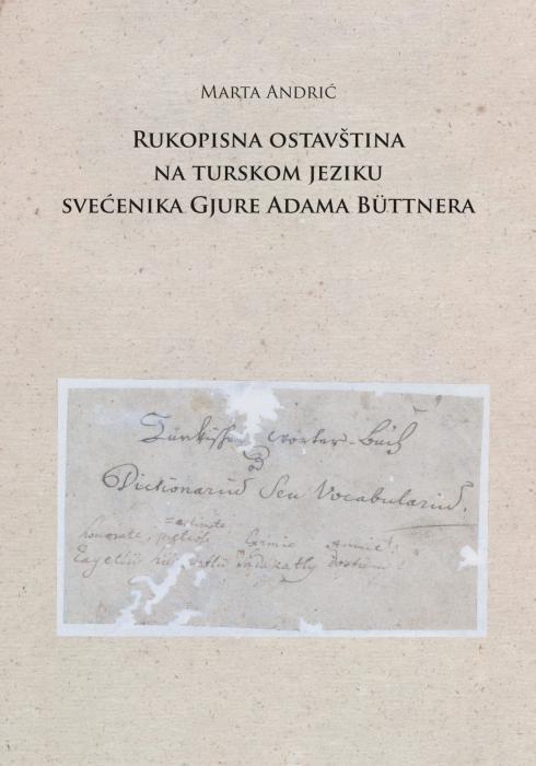 Korice Rukopisna ostavština na turskom jeziku svećenika Gjure Adama Büttnera