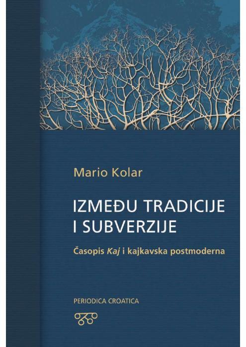 Korice Između tradicije i subverzije: Časopis Kaj i kajkavska postmoderna