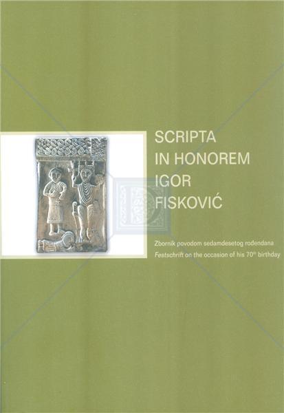 Korice Scripta in honorem Igor Fisković: zbornik povodom sedamdesetog rođendana