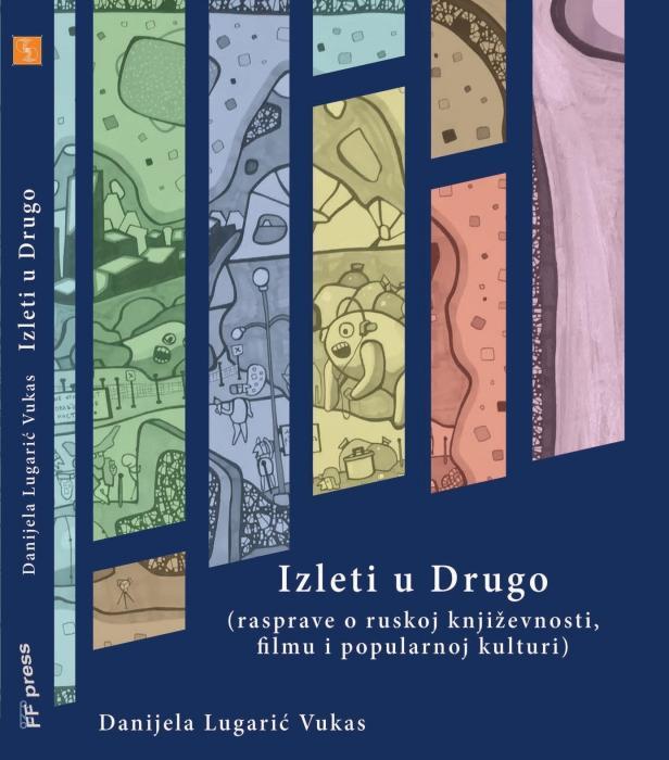 Korice Izleti u Drugo: mit, klasa i rod : (rasprave o ruskoj književnosti, filmu i popularnoj kulturi)