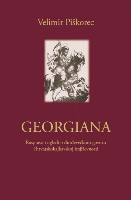 Korice Georgiana: rasprave i ogledi o đurđevečkom govoru i hrvatskokajkavskoj književnosti