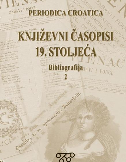 Korice Bibliografija hrvatskih književnih časopisa 19. stoljeća: Sv. 2, Vienac (1869-1903)