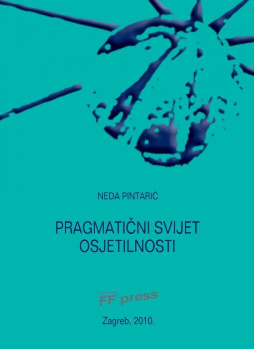 Korice Pragmatični svijet osjetilnosti: (poljsko-hrvatska komparativna studija)