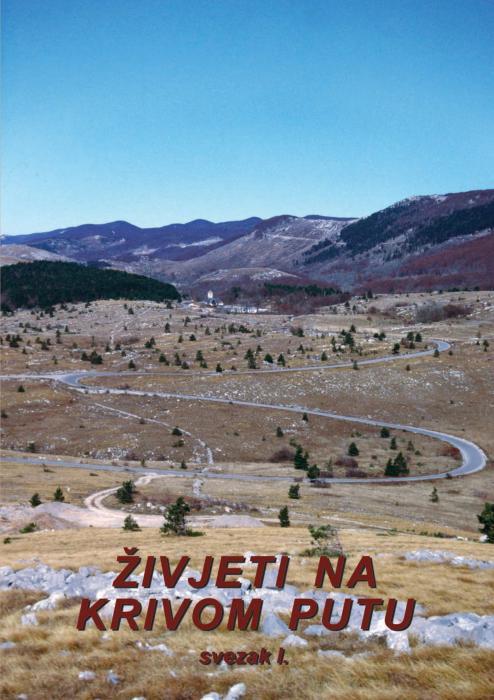 Korice Živjeti na Krivom Putu: Sv. 1, Etnološko-povijesna monografija o primorskim Bunjevcima